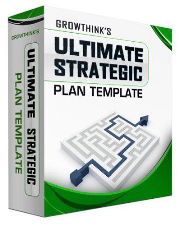 Ultimate Strategic Plan Template by Growthink, Inc    www - strategic plan