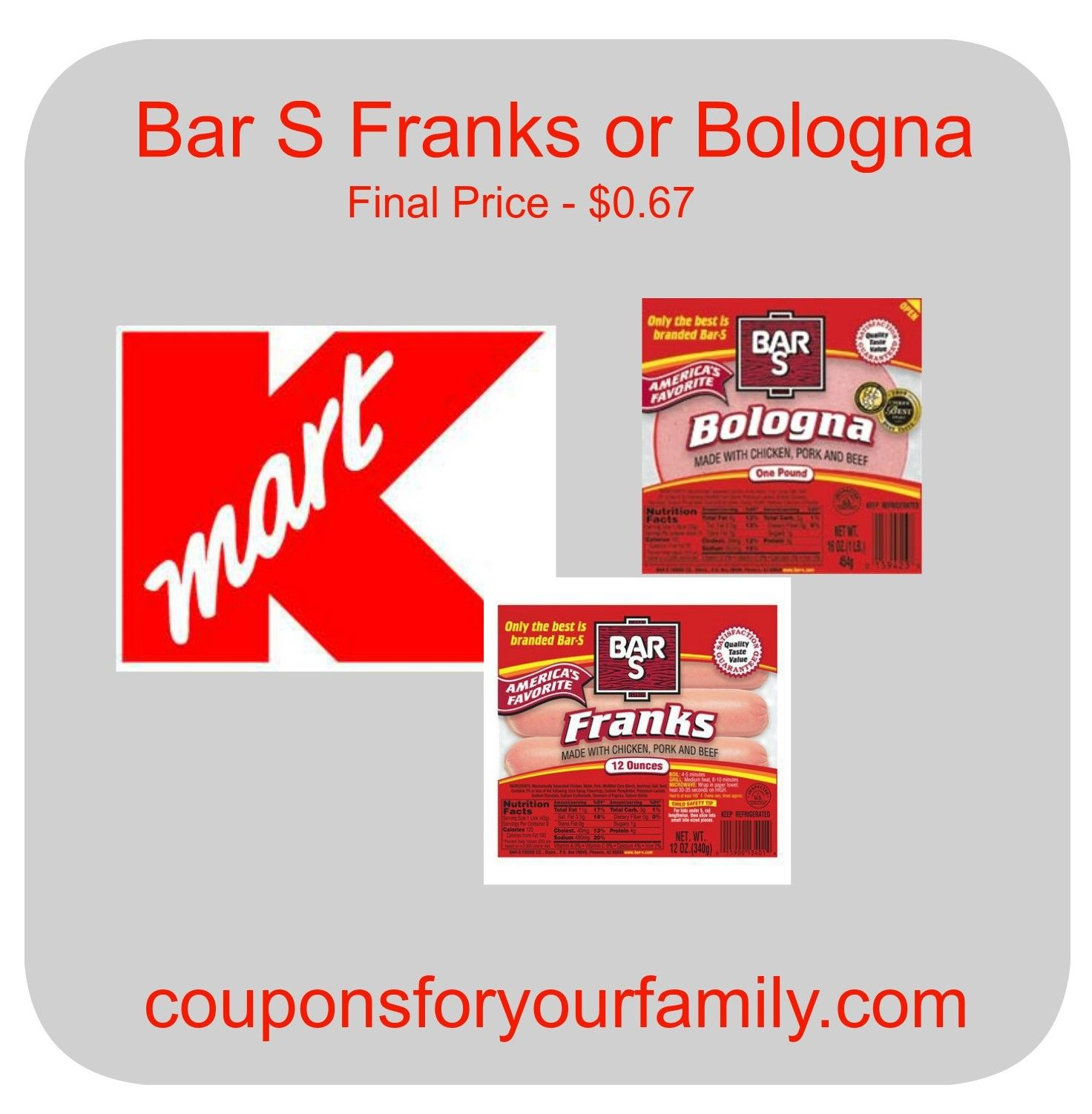 Kmart Coupons Kmart Coupon Deal Oct 12 67 Bar S Franks Or Bologna Shop