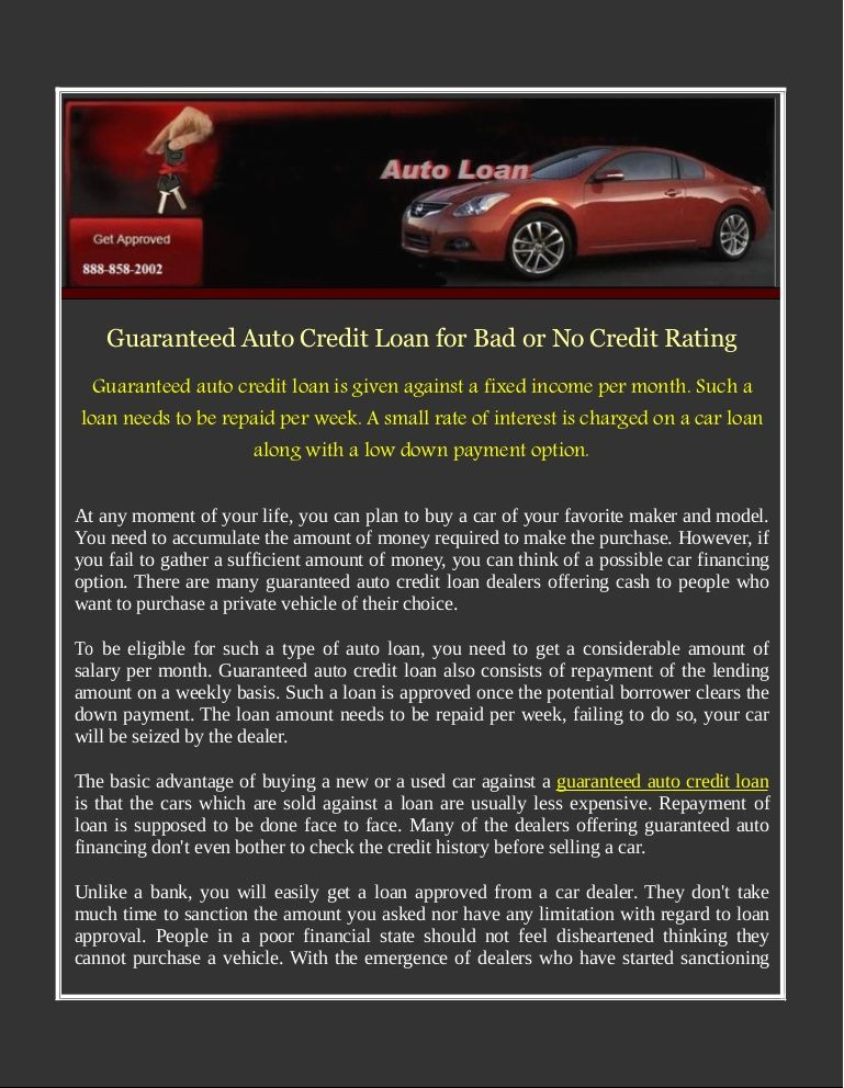 Guaranteed Auto Credit Loan Is Given Against A Fixed Income Per