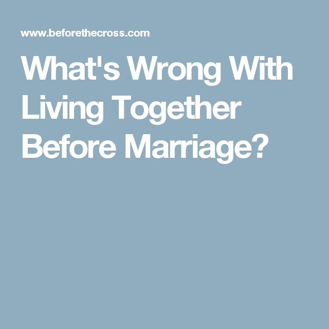 What god says about living together before marriage