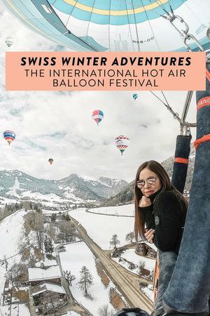 Photo of Winter in Switzerland: the International Hot Air Balloon Festival of Chateau d'Oex — ckanani luxury travel & adventure