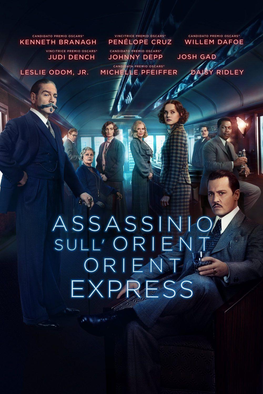 Assassinio Sull Orient Express Streaming Film E Serie Tv In Altadefinizione Hd Locandine Di Film Film Kenneth Branagh
