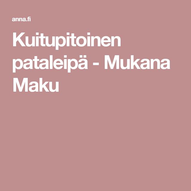Kuitupitoinen pataleipä - Mukana Maku