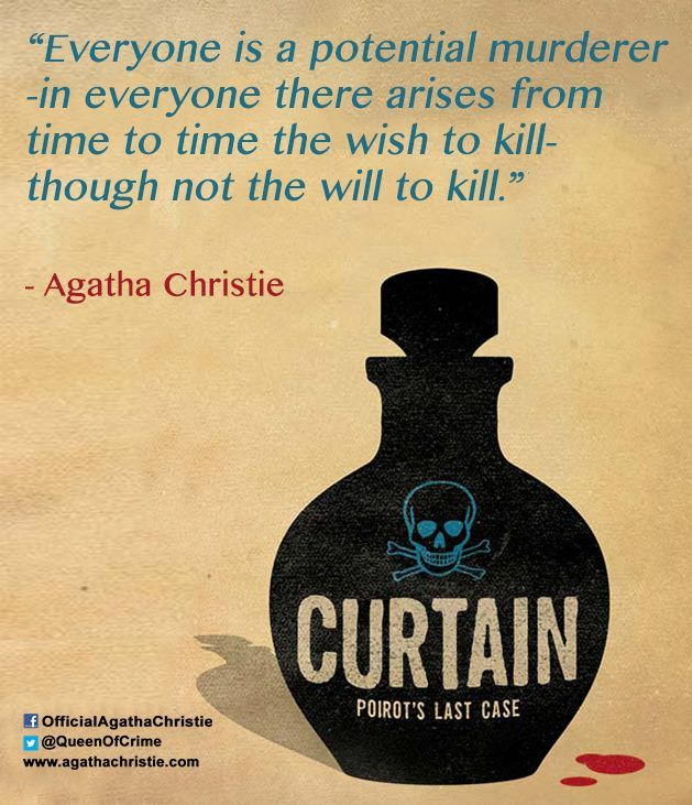 Agatha Christie Quotes Curtain Everyone Is A Potential Murderer
