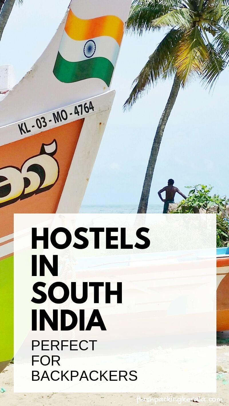 bbbd0b6e5 Travel South India on a budget with best hostels in India for backpackers  on first trip to India. Best places to visit in India and where to stay.