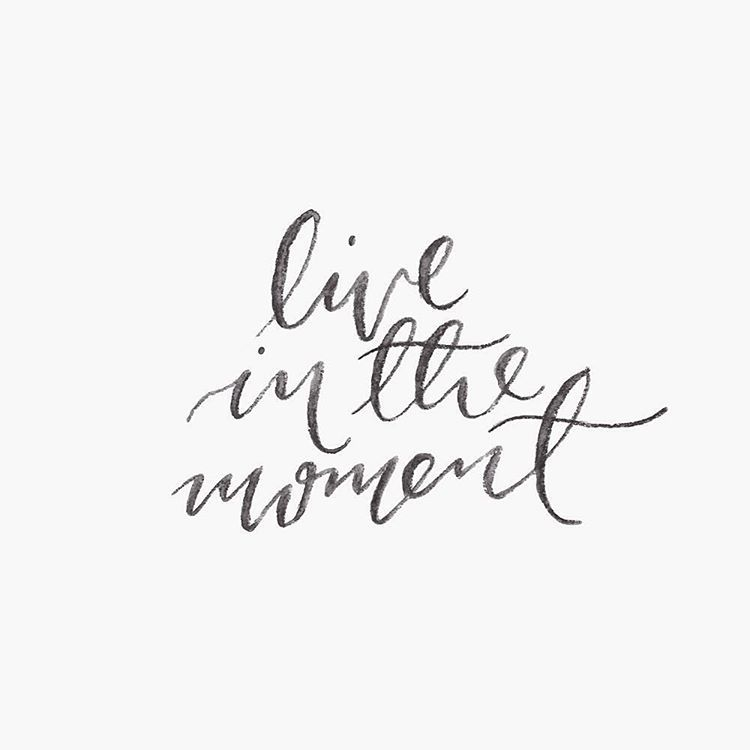Live In The Moment Quotes Live In The Moment#handlettering #brushlettering #quote  Hannah .