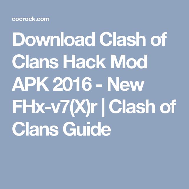 Download Clash of Clans Hack Mod APK 2016 - New FHx-v7(X)r | Clash