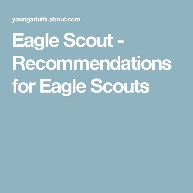 Tips For Completing An Eagle Scout Application  Eagle Scout