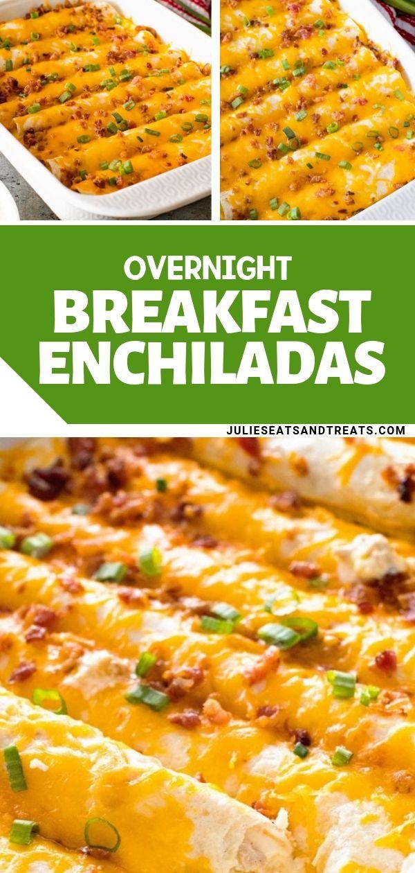 OVERNIGHT BREAKFAST ENCHILADAS