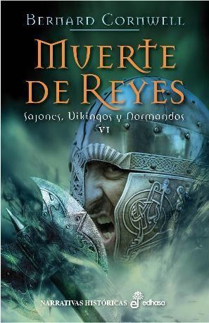 Muerte De Reyes Sajones Vikingos Y Normandos Vi En Contra De Su Voluntad Uhtred El Formidable Descargar Libros En Pdf Libros Historicos Libros Para Leer
