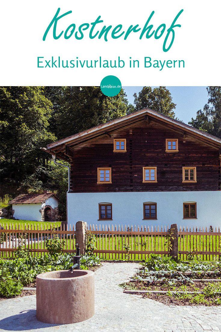 Einfachheit Natur Und Stille Das Ist Es Was Den Kostnerhof Ausmacht Reisetipps Bayern Aussergewohnlich Ferienhaus Ferien Haus