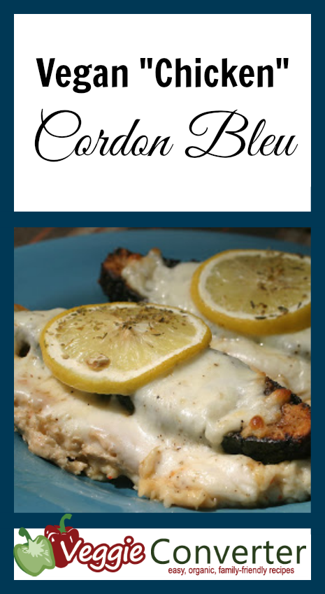 Chicken Cordon Bleu Recipe Vegan Our Favorite Vegetarian Vegan