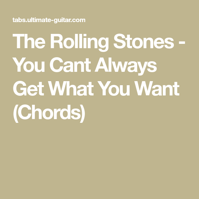 The Rolling Stones You Cant Always Get What You Want Chords