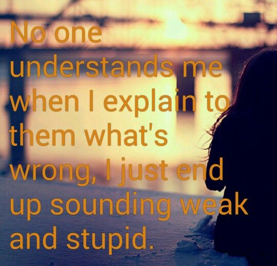 No One Understands Me Life In Quotes Pinterest No One