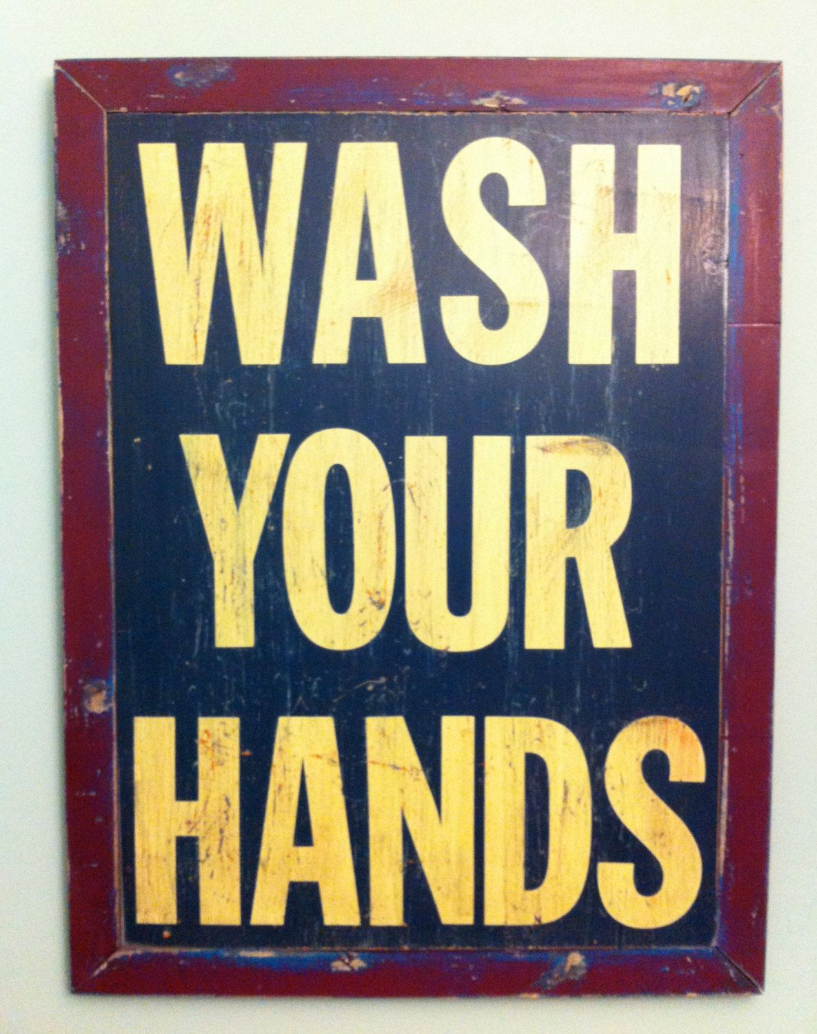 WASH YOUR HANDS Custom painted and distressed rustic vintage shabby ...