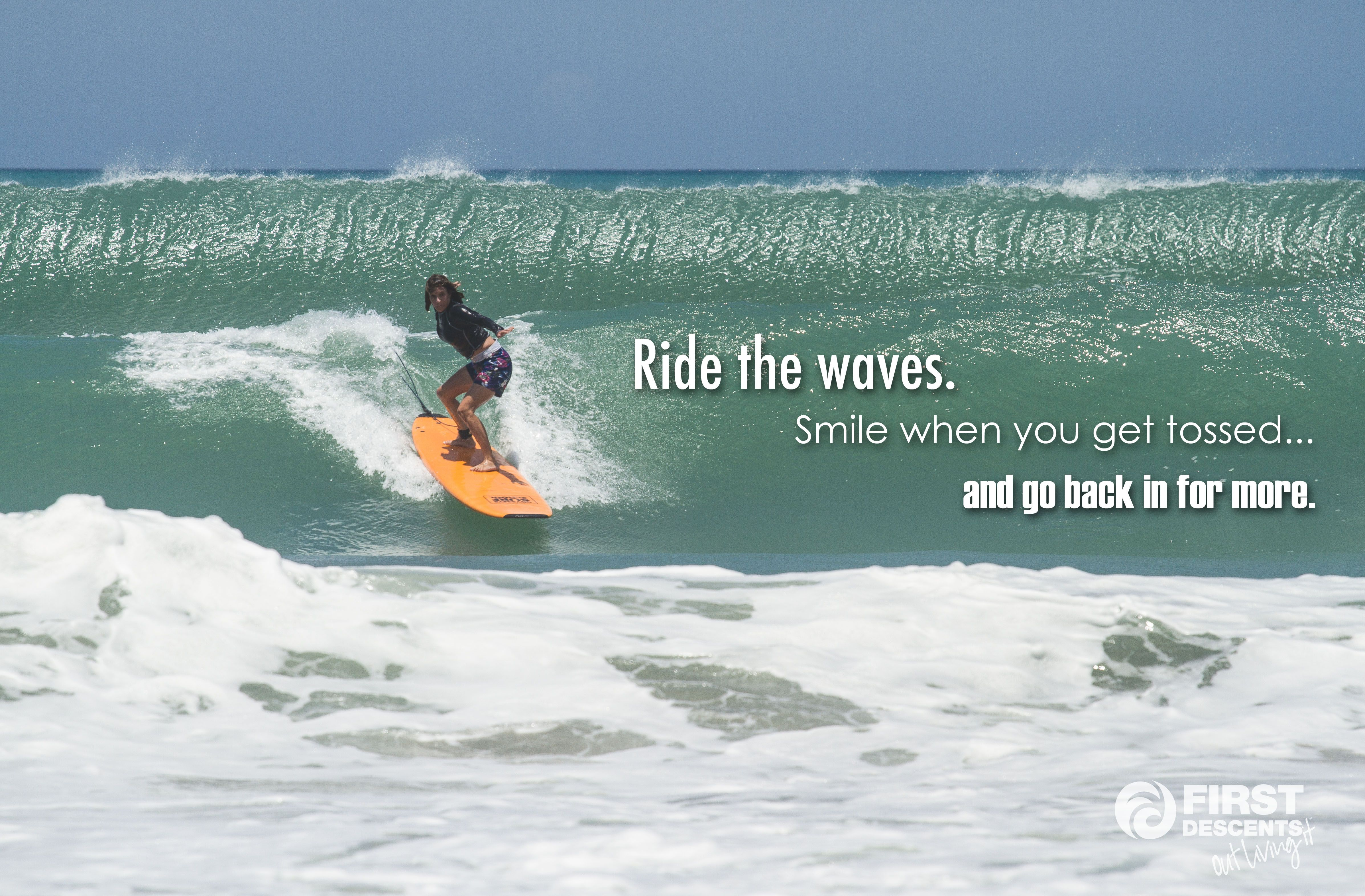 Ride The Wave Outlivingit Rad Surf Firstdescents Waves Riding Surfing