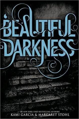 Beautiful Darkness Libros Fantasticos Libros Libros Romanticos
