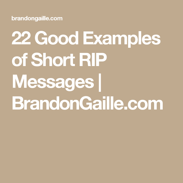 23 Good Examples Of Short RIP Messages