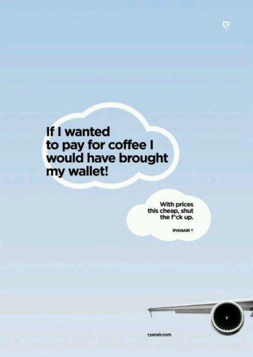 Shut the f*ck up??? #Ryanair ad