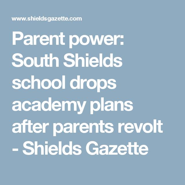 Parent power: South Shields school drops academy plans after parents revolt - Shields Gazette