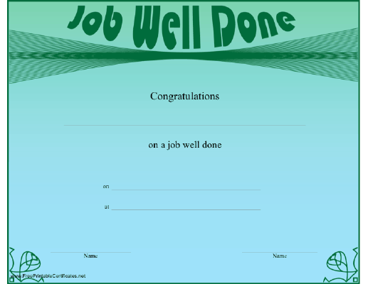 a green and blue certificate offering congratulations for a job well