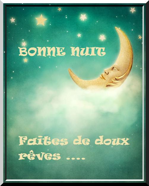 Images Pour Blogs Et Facebook Bonne Nuit Et Beaux Reves Bonne