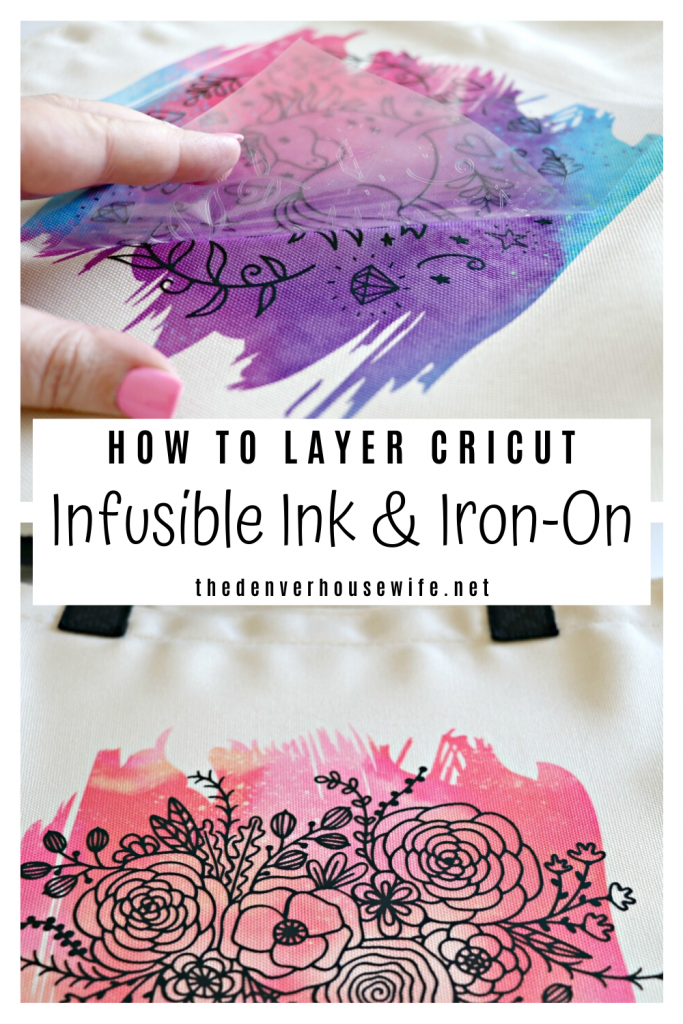 How To Layer Cricut Infusible Ink And Iron On In 2020 Infusible Ink Cricut Cricut Projects Vinyl