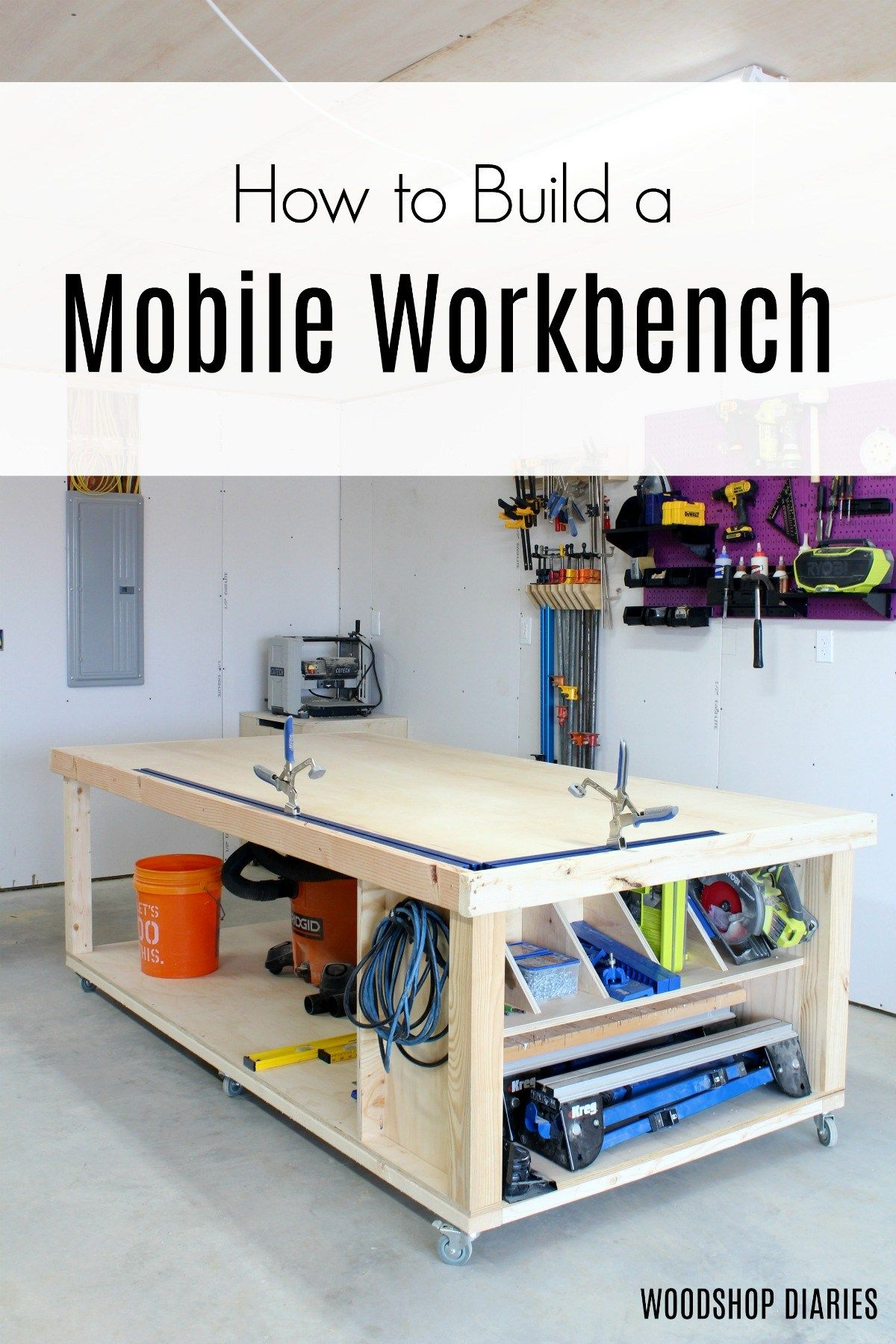 How To Build A Diy Mobile Workbench Workbench Plans Diy