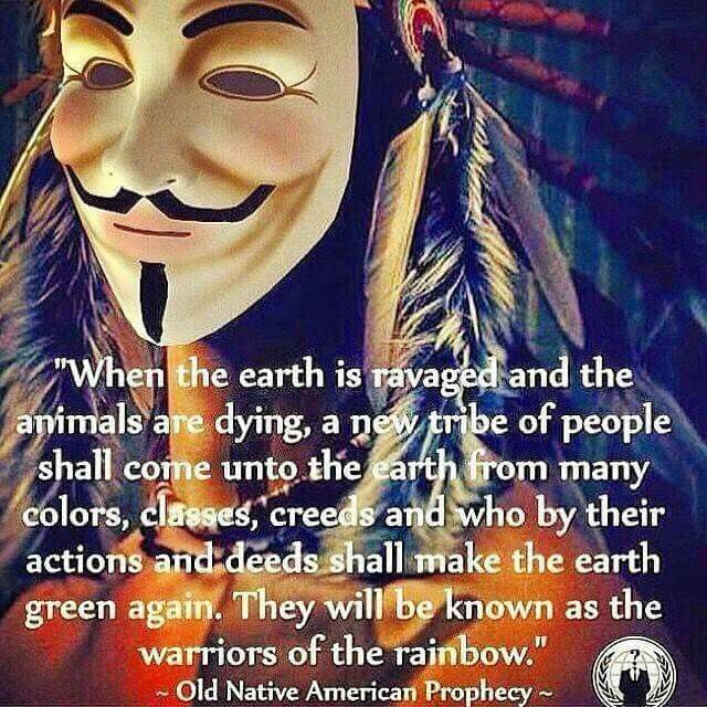 Warriors Of The Rainbow Tribe: Inspirational Quotes