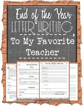 letter to my favorite teacher So as you know this is a letter to my favorite teacher of all time, that would be you you have always been my favorite teacher because you're funny, and kind even though sometimes your jokes can be a little corny.