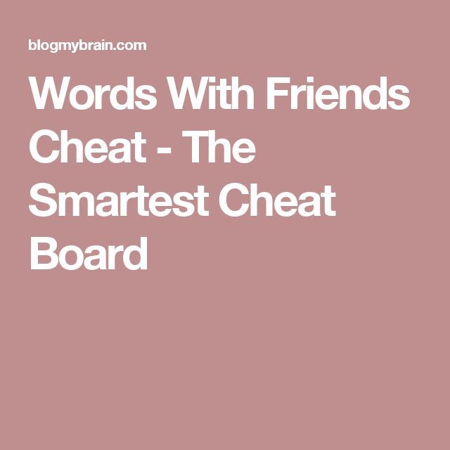 blogmybrain words friends cheat index clean