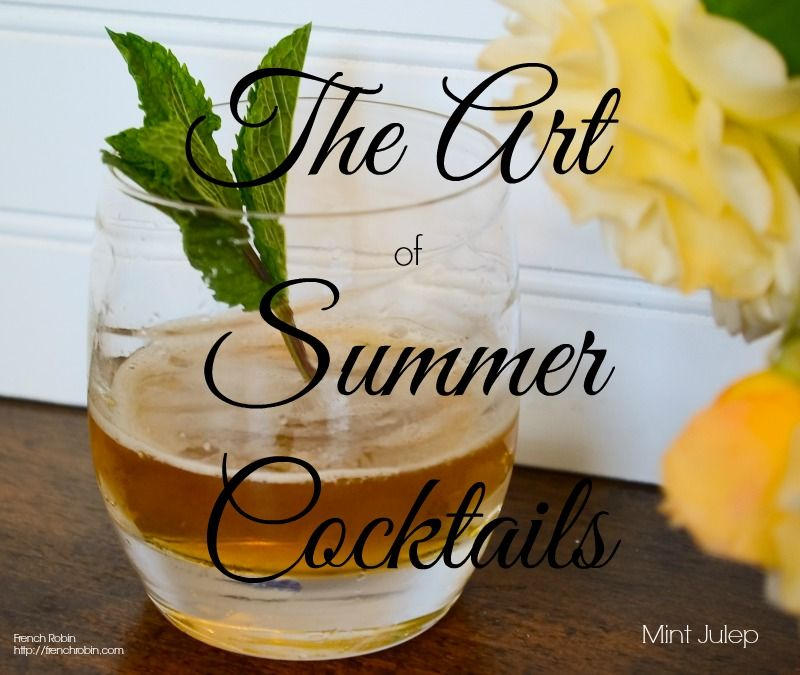 The Art of Summer Cocktails - what is better than a delicious cocktail on a warm summer night?