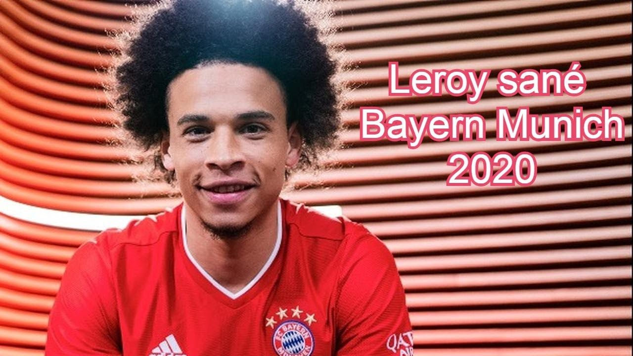 Leroy Sane Welcome To Bayern Munchen Skillsgoalsassists 2020 Hd Leroy Sane Bayern Leroy