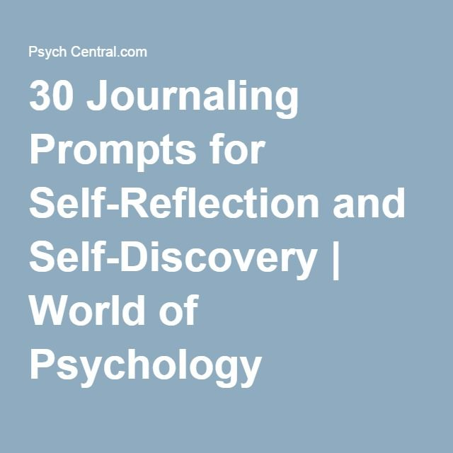 30 Journaling Prompts for Self-Reflection and Self-Discovery | CAS ...