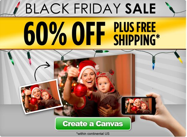 Black Friday Sale - 60‰ Plus Free SHipping - Create a Canvas