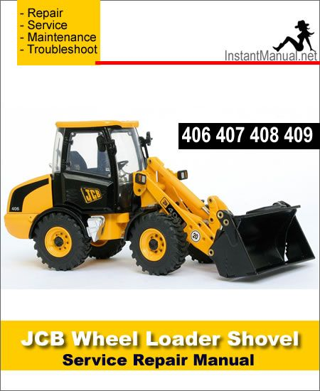 download jcb 406 407 408 409 wheel loader shovel service repair rh pinterest ca jcb 426 wheel loader specs JCB Equipment