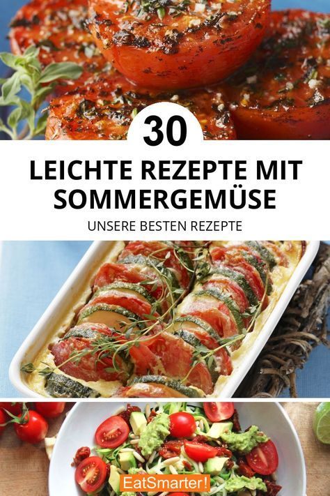 30 leichte Rezepte mit Sommergemüse #schnellerezeptemittagessen
