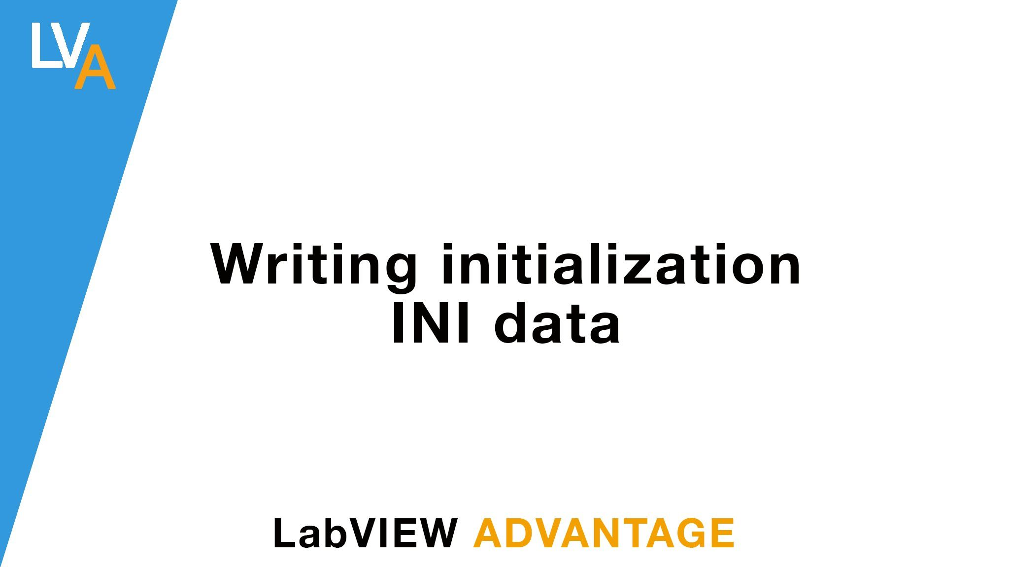 LabVIEW How to write into configuration INI file | LabVIEW