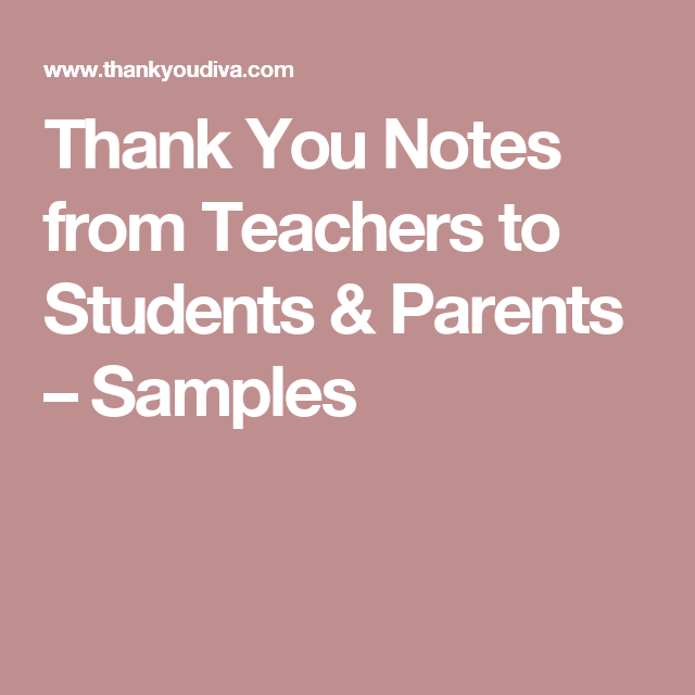 thank you notes from teachers to students  u0026 parents