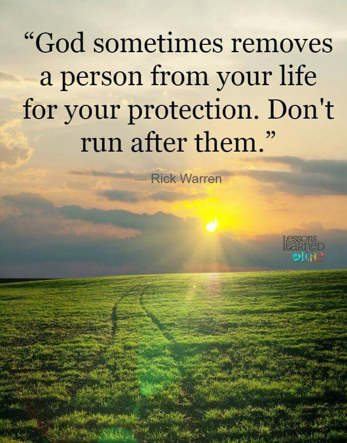 Don't run after someone God removes from your life     even if you