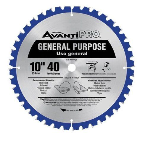 Avanti Pro 10 X 40t General Purpose Saw Blade Find Out More About The Great Product At The Image Link Circular Saw Blades Saw Blade Circular Saw