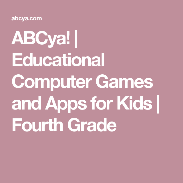 Abcya Games For Fourth Grade