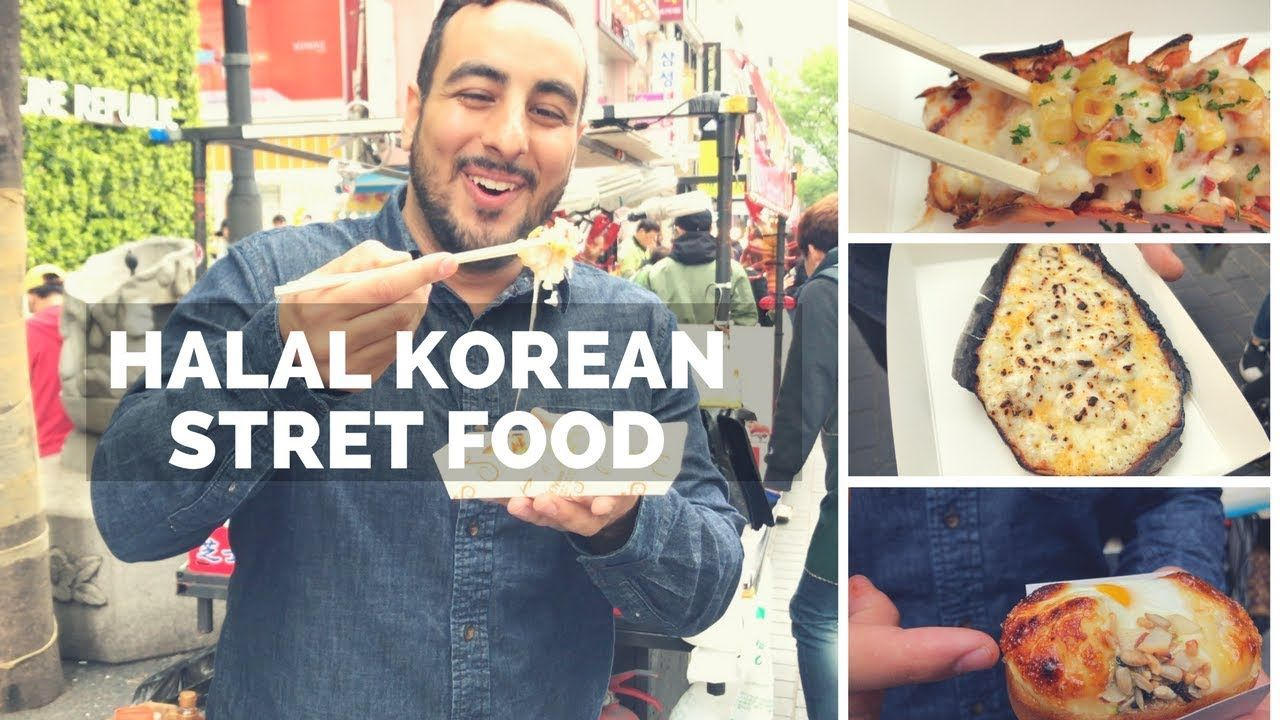 Insane Halal Korean Street Food Tour In Seoul Huge Street Food Tour Of Myeongdang Korean Bbq Youtube Korean Street Food Halal Recipes Halal