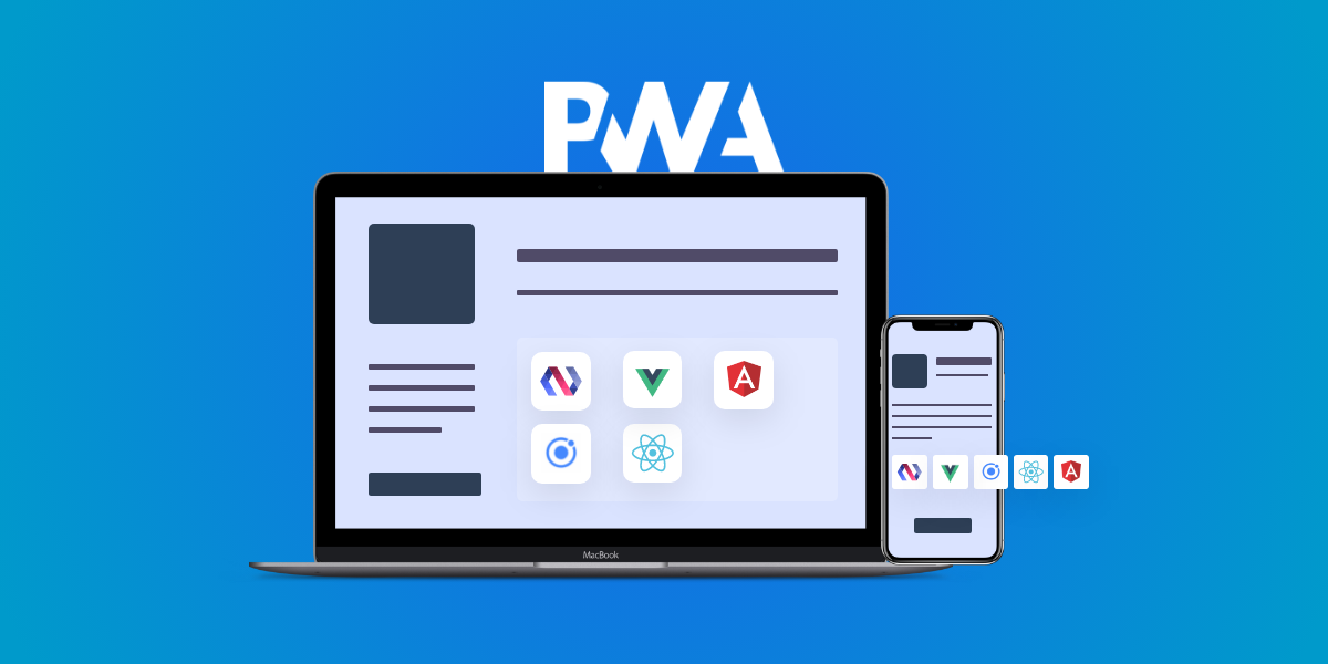 The Most Popular Progressive Web Apps Frameworks in 2020