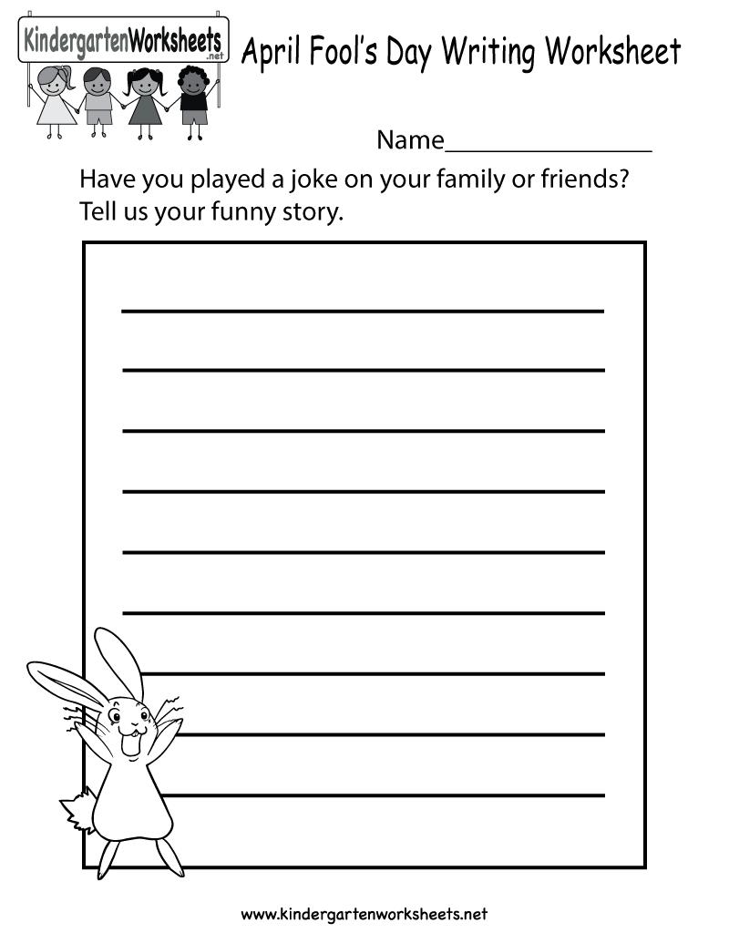Kindergarten April Fools' Day Writing Worksheet Printable   Writing  worksheets [ 1035 x 800 Pixel ]
