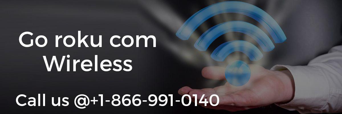 Go Roku Com Wireless Connect Roku Device to Wireless