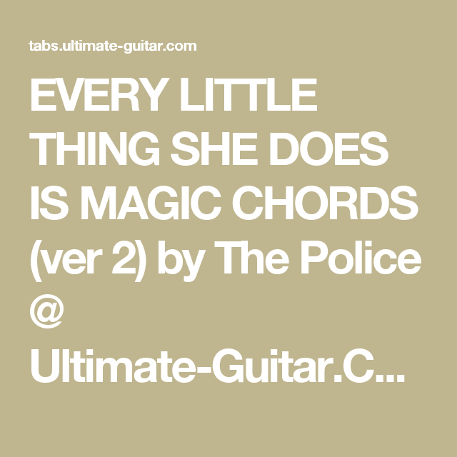 Every Little Thing She Does Is Magic Chords Ver 2 By The Police