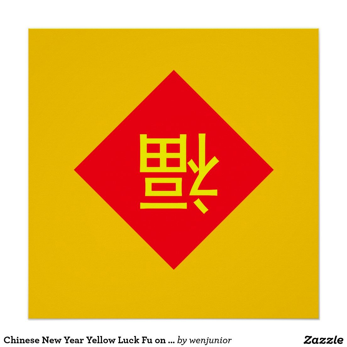 Chinese New Year Yellow Luck Fu on Red Holiday Poster | Chinese ...