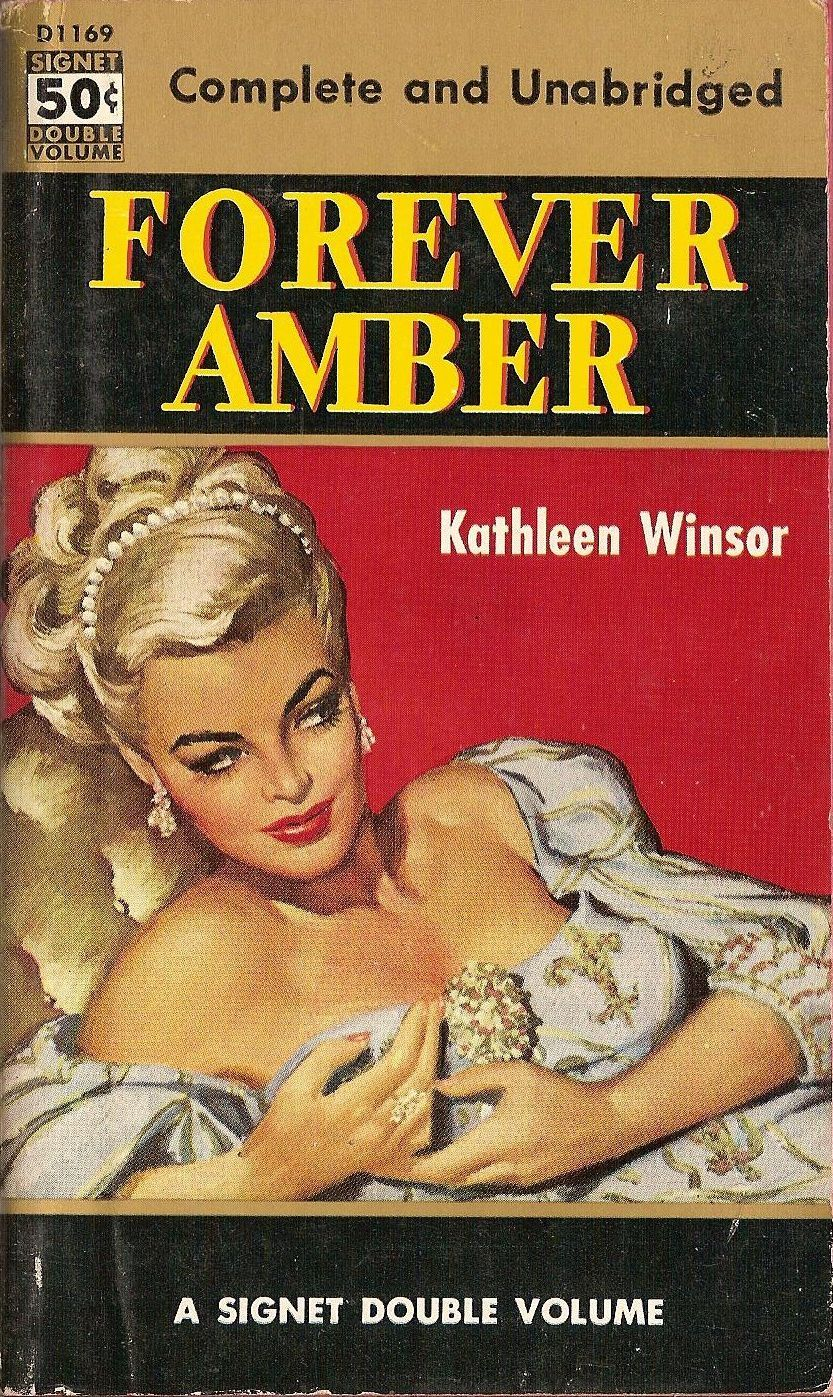 PULP COVER of   FOREVER AMBER which was turned into a movie with Linda Darnell & Cornel Wilde