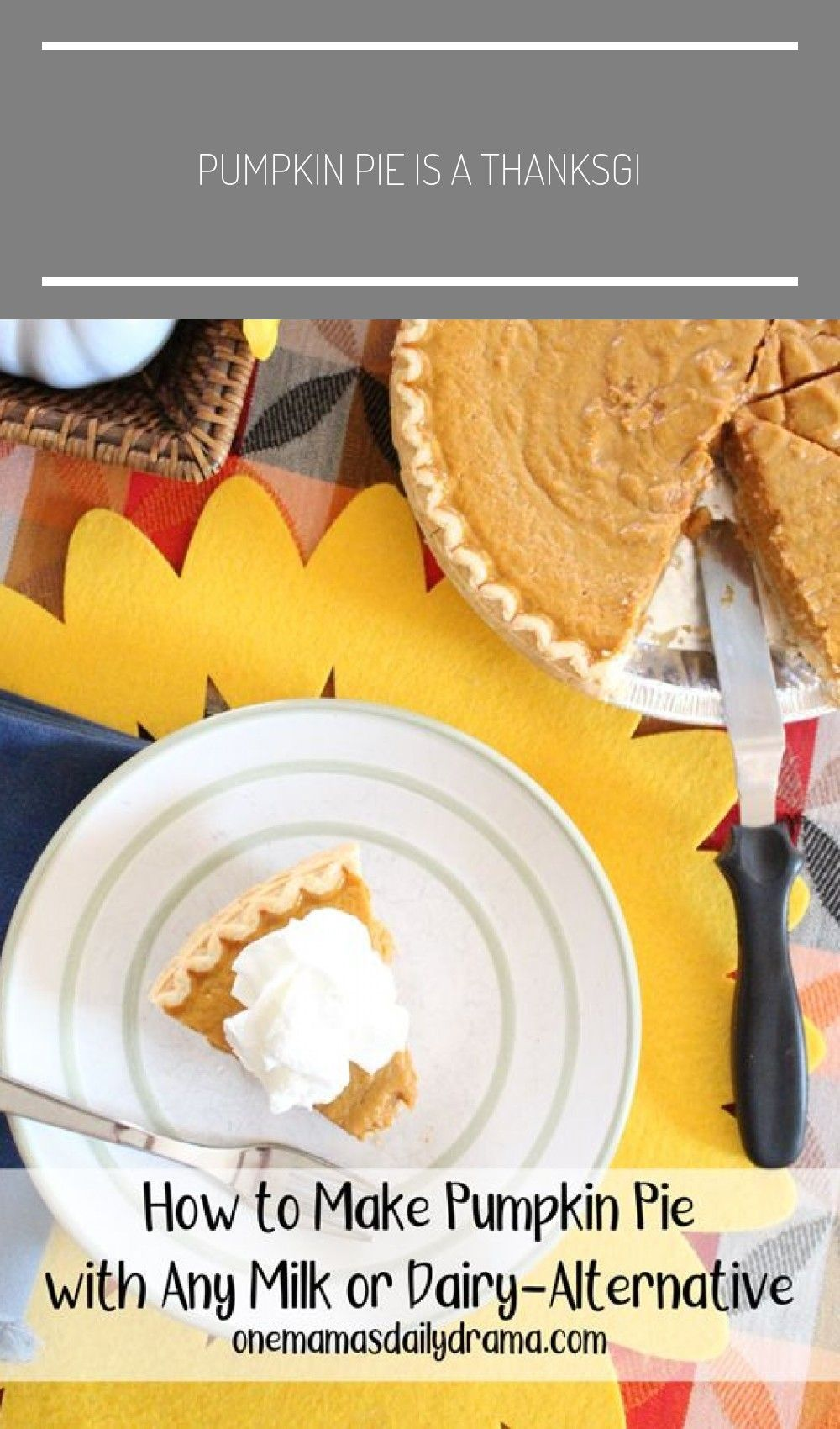 Pumpkin Pie Is A Thanksgiving And Christmas Staple Most Recipes Call For Either Evaporated Milk Or Sweetened Condensed Milk If You Want To Make Your Pie Witho In 2020